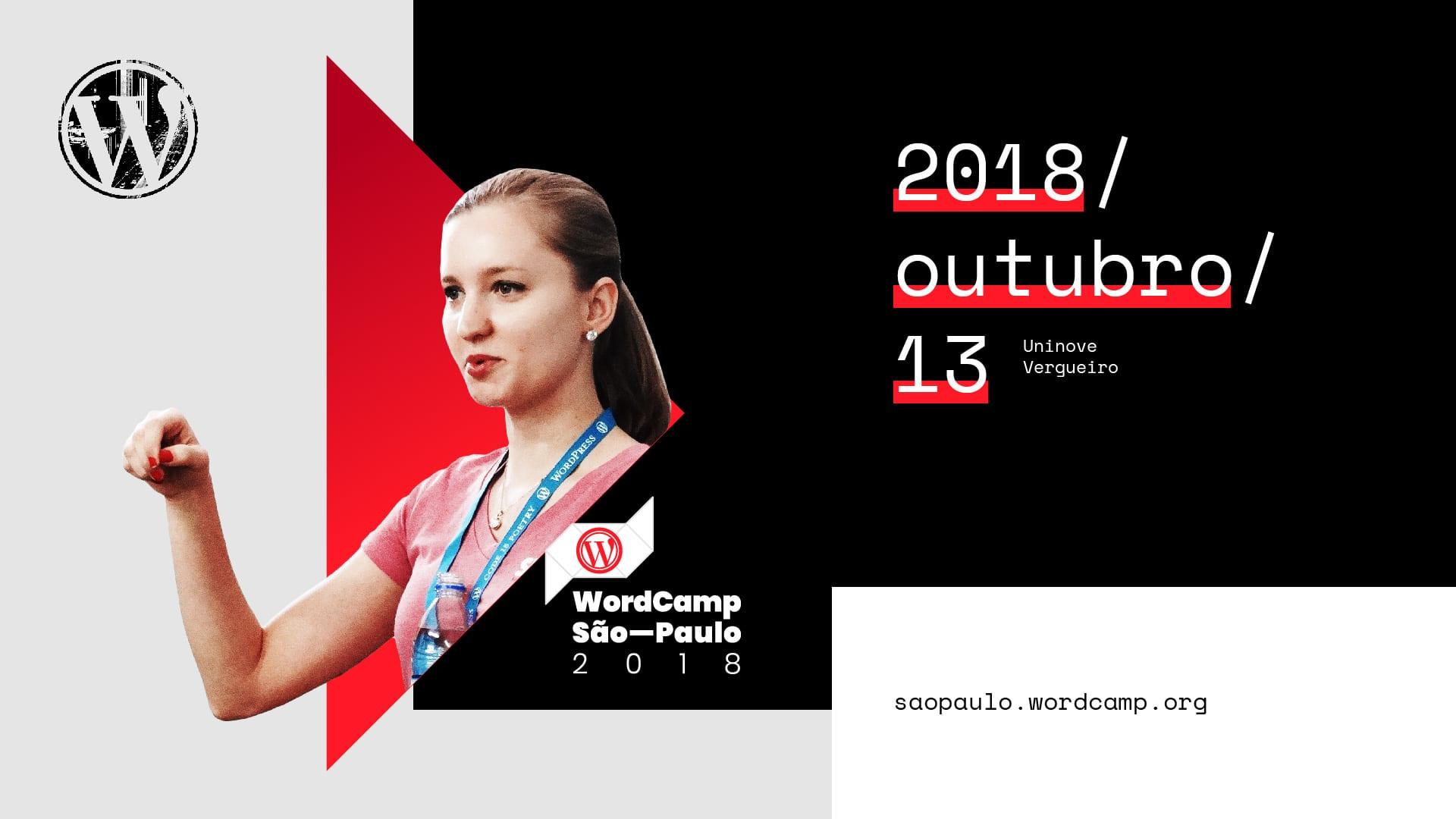 WordCamp São Paulo 2018, dia 13 de Outubro na UNINOVE Vergueiro